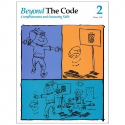 Beyond the Code - Book 2 Comprehension and Reasoning Skills