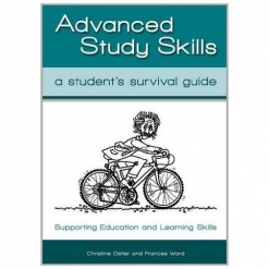 Advanced Study Skills A Student's Survival Guide